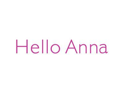 HELLO ANNA